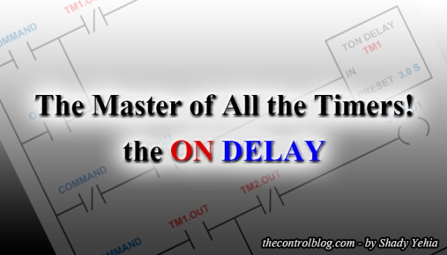 Why You Need NO Timers, Other Than ON DELAY – The Control Blog